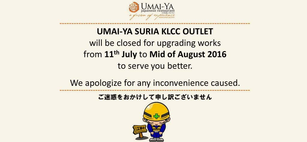 UMAI-YA KLCC is upgrading to serve you better.